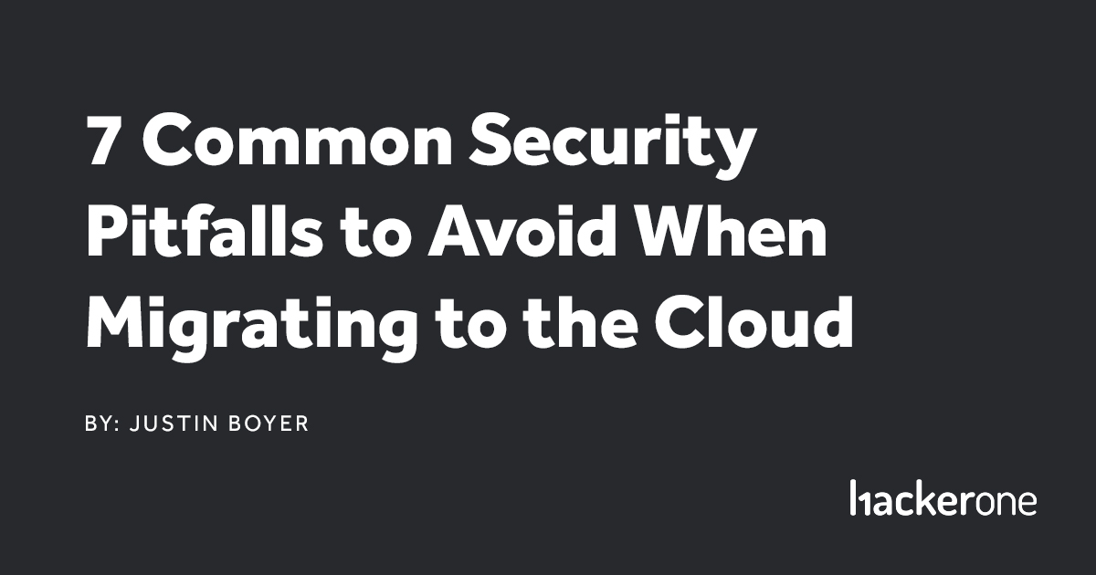 7 common pitfalls to avoid when migrating to the cloud