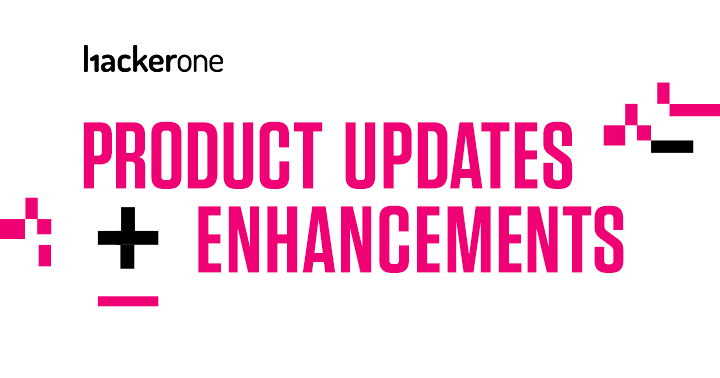 Product Updates and Enhancements