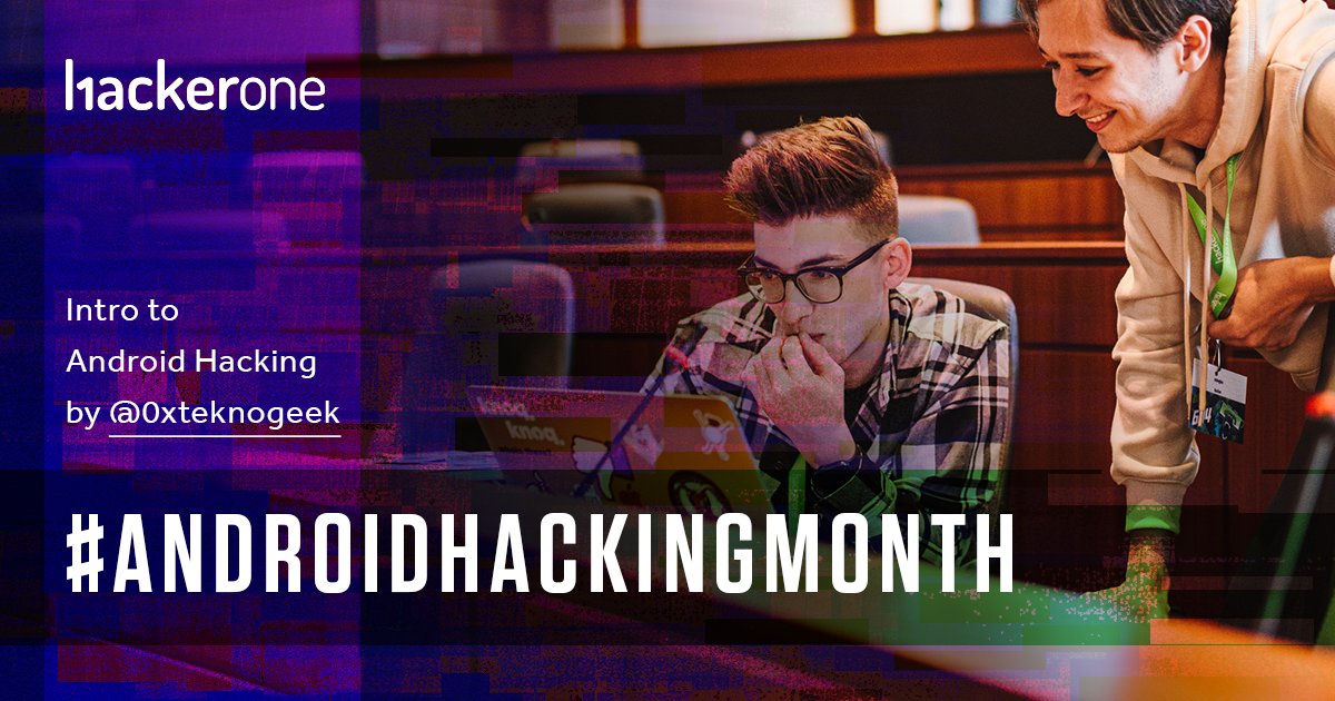 #AndroidHackingMonth