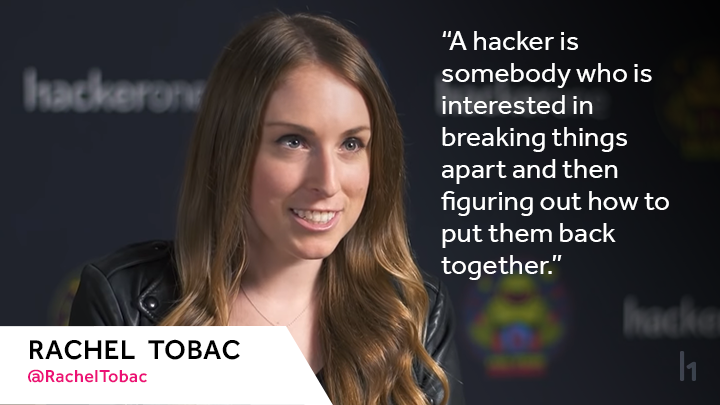 "@RachelTobac says, ""My definition of a hacker is somebody who is interested in breaking things apart and then figuring out how to put them back together."""
